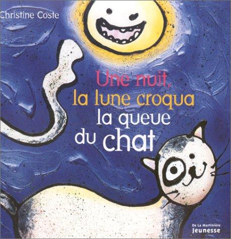 Une Nuit, la lune croqua la queue du chat