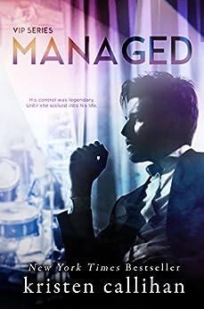 Managed (VIP Book 2) (English Edition) di [Callihan, Kristen]