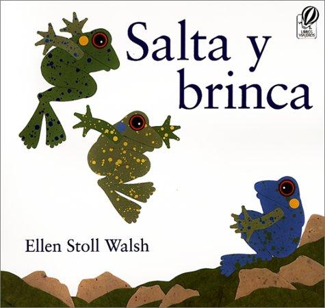 Salta Y Brinca por Ellen Stoll Walsh