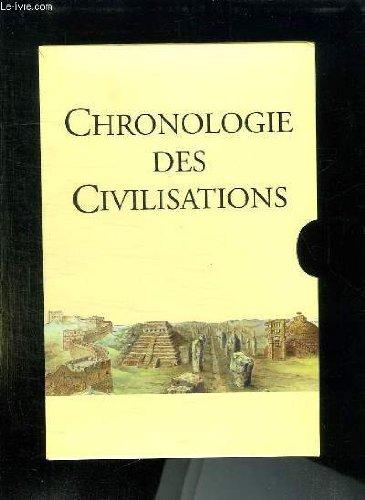 CHRONOLOGIE DES CIVILISATIONS. par COLLECTIF.