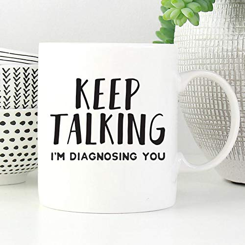 Keep Talking I'm Diagnosing You Mug, Psychologist Gift, Funny Psychology Mug, Psychology Gifts, Funny SLP gifts, SLP mugs,Speech Therapy Mug