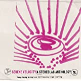 Serene Velocity: a Stereolab a