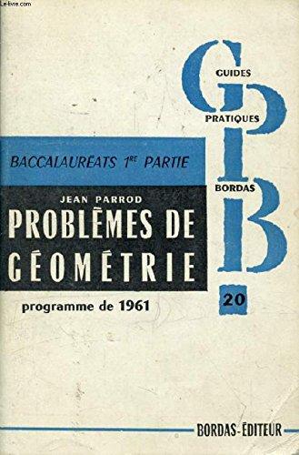 PROBLEMES DE MATHEMATIQUES, PREMIERE A', C, C', M, M', T, II GEOMETRIE