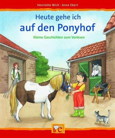 Heute gehe ich auf den Ponyhof