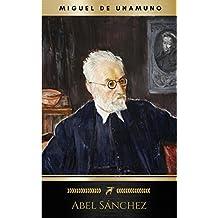 Abel Sánchez: Una Historia De Pasión (Spanish Edition)