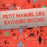 Petit Manuel des Excuses Bidons