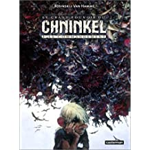 Le grand pourvoir du Chninkel, tome 1 : Le Commandement