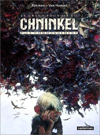 Le grand pourvoir du Chninkel, tome 1 : ...