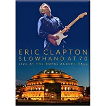 Slowhand at 70 Live at Royal Albert Hall