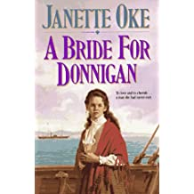 A Bride for Donnigan (Women of the West (Bethany House Paperback))