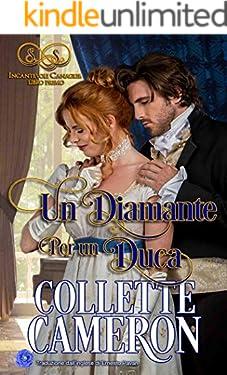 Un Diamante Per un Duca (Incantevoli Canaglie, libro primo Vol. 1)
