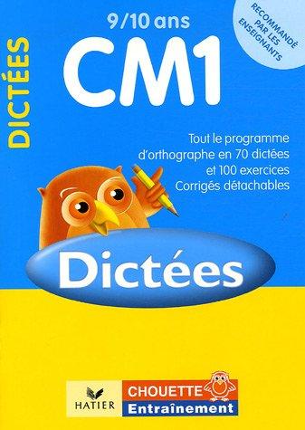 Dictées CM1 9/10 ans : Exercices de base