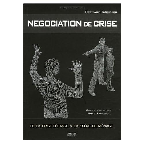 De la prise d'otage à la scène de ménage : La négociation de crise comme contexte de communication