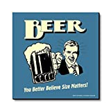 bCreative Beer You Better Believe Size Matters! (Officially Licensed) Fridge Magnet