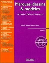 Marque, dessins & modèles : Protection, Défense, Valorisation