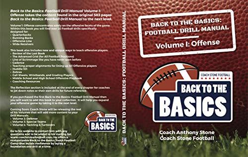 Back to the Basics: Football Drill Manual Volume 1: Offense (English Edition) por Anthony Stone