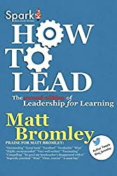 How To Lead: The Second Edition of Leadership for Learning