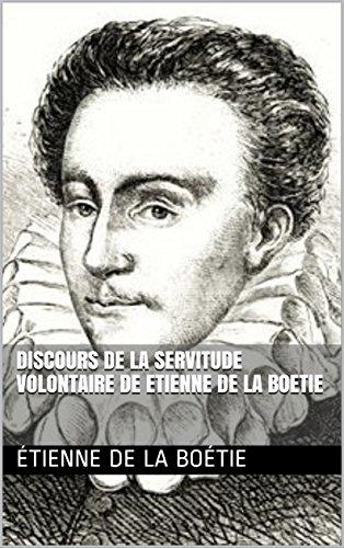 Discours de la servitude volontaire de Etienne de la Boetie por Étienne  de La Boétie