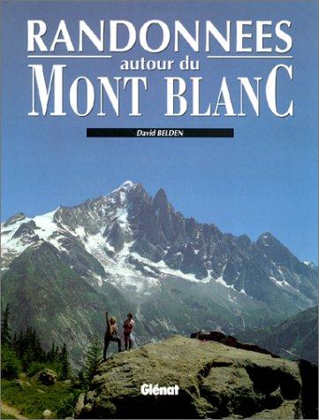 Randonnées autour du Mont-blanc par David Belden
