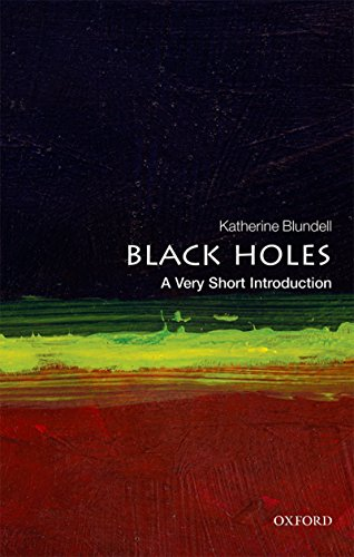 Black Holes: A Very Short Introduction (Very Short Introductions) (English Edition) por Katherine Blundell