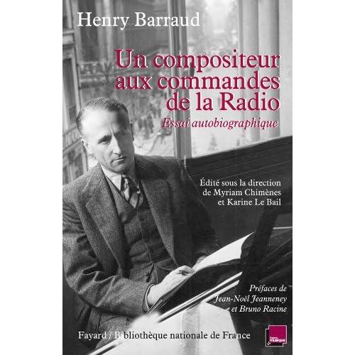 Un compositeur aux commandes de la radio: Essai autobiographique