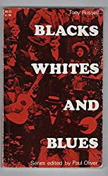 Blacks, Whites, and Blues / Tony Russell