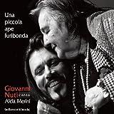 Giovanni Nuti canta Alda Merini - Una piccola ape furibonda