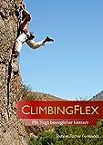 ClimbingFlex: Mit Yoga beweglicher klettern