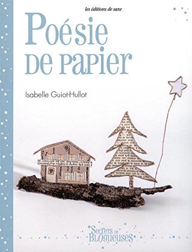 Poésie de papier par Isabelle Guiot-Hullot