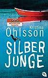 Silberjunge von Kristina Ohlsson