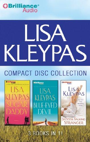 Lisa Kleypas Compact Disc Collection: Sugar Daddy / Blue-eyed Devil / Smooth Talking Stranger