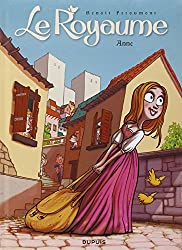 Le Royaume - tome 1 - Anne