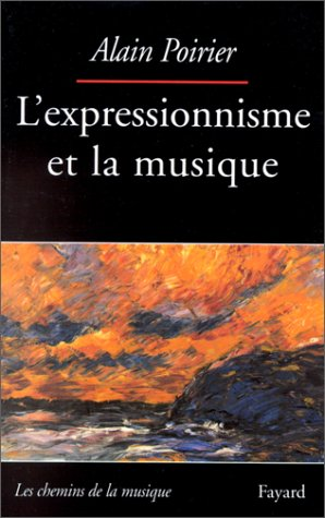 Lexpressionisme et la musique (Les chemins de la musique)