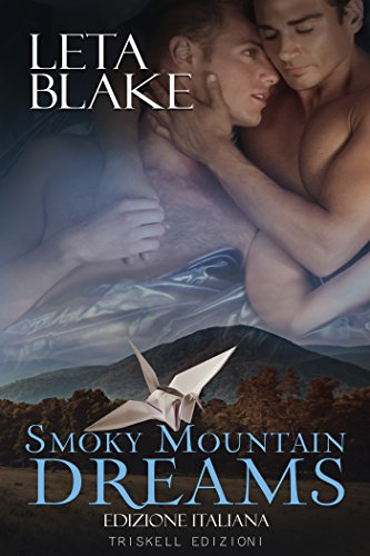 Smoky Mountain Dreams: Edizione italiana di [Blake, Leta]