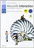 Nouvelle interaction. Livre pour l'élève. Cahier d'activités. Module C-D. Con CD. Per le Scuole