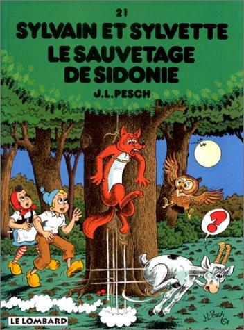 Sylvain et Sylvette, tome 21 : Le Sauvetage de Sidonie