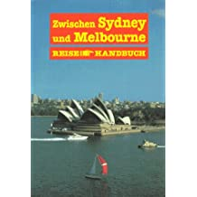 Zwischen Sydney und Melbourne