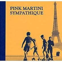 Sympathique (Deluxe Edition)