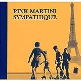 Sympathique (Deluxe Edition) -