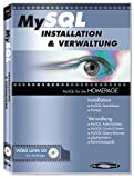MySQL - Installation und Verwaltung. Video Lern CD / CD-ROM für Windows 98/ME/2000/XP. MySQL für die Homepage (Lernmaterialien)
