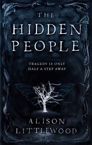 The Hidden People by Alison Littlewood (2016-10-06)