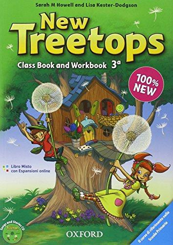 New treetops. Coursebook-Workbook. Per la Scuola elementare. Con CD Audio. Con espansione online: 3