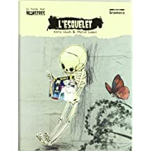 L'esquelet (El bagul dels monstres)