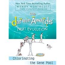 The Darwin Awards: Next Evolution: Chlorinating the Gene Pool