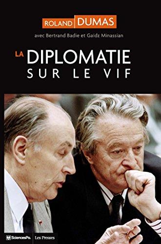 La Diplomatie sur le vif (ACA 2) par Roland DUMAS