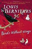 download ebook birds without wings by louis de bernieres (june 28,2005) pdf epub