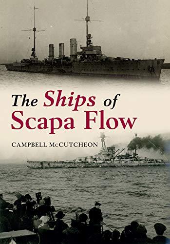 The Ships of Scapa Flow por Campbell McCutcheon