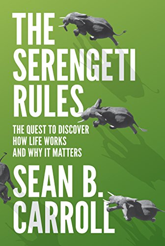 The Serengeti Rules: The Quest to Discover How Life Works and Why It Matters - With a new Q&A with the author (English Edition)