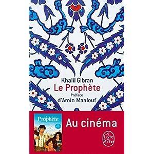 Le Prophete (French Edition) (Le Livre de Poche) by Khalil Gibran (2010-02-15)