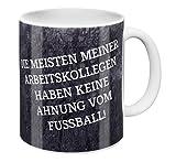 FC Gelsenkirchen-Schalke 04 eV FC Schalke 04 TasseDie Meisten Meiner Arbeitskollegen